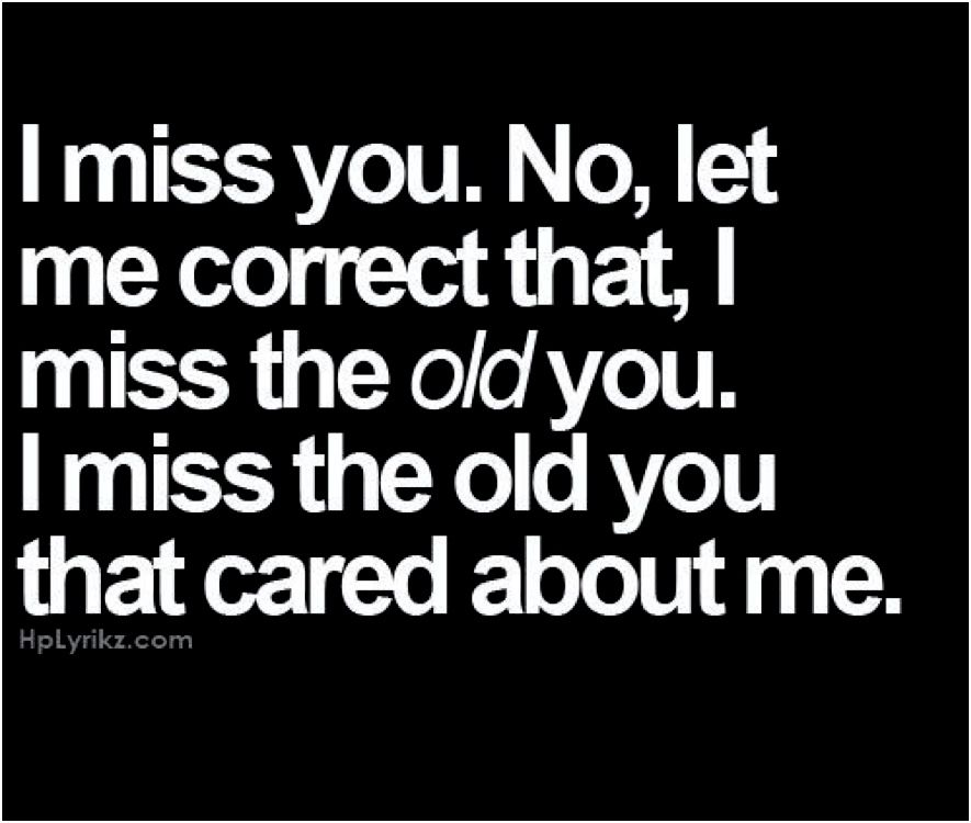 I Miss The Old Times Quotes   Buyretina.us