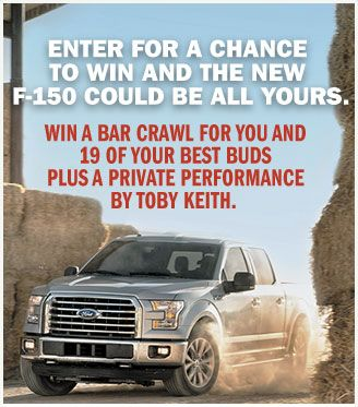 Win A 2016 Ford F 150 On Toby Keith Good Times And Pickup Lines Sweepstakes