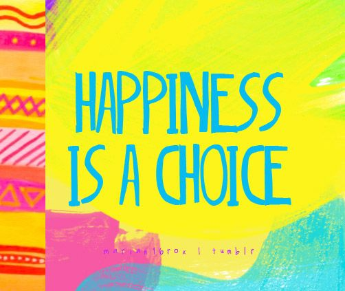 PleaseSmileBeautiful: Happiness is a Choice. #shaycarl