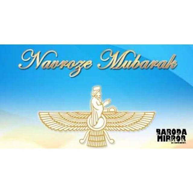 Navroz Mubarak to all Parsi Friends.. Regards Baroda Mirror. #Parsi #Newyear #Bm #Barodamirror #Vadodara #Baroda by barodamirror