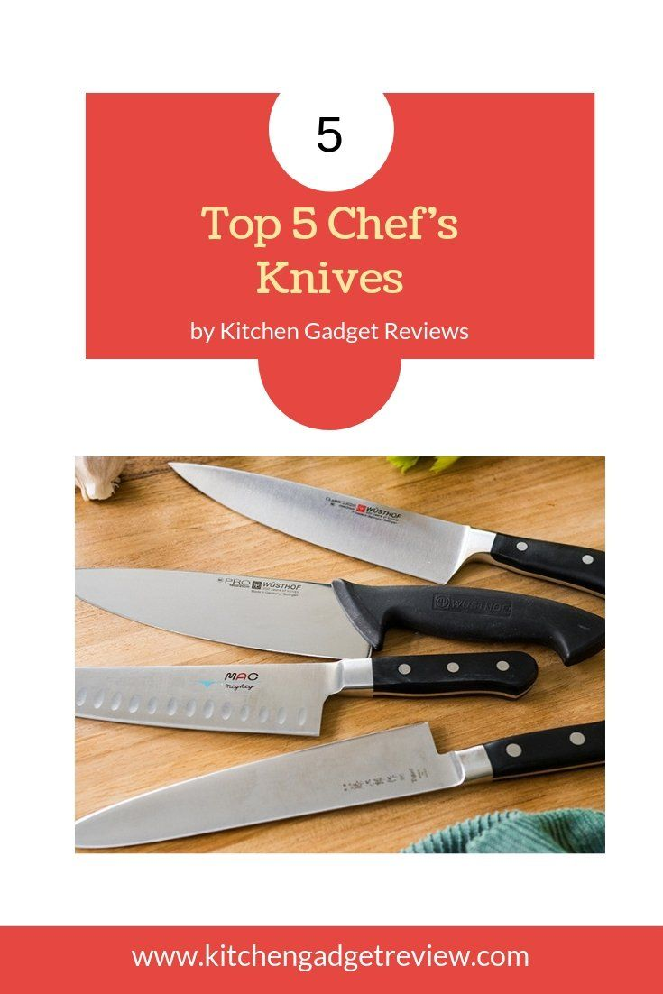 Find out the Top 5 Chef's Knives for you to Consider. Imarku, Wusthof, and more.