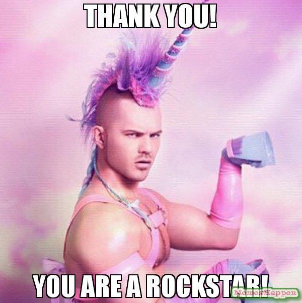 Thank You You Are A Rockstar Meme Unicorn Man