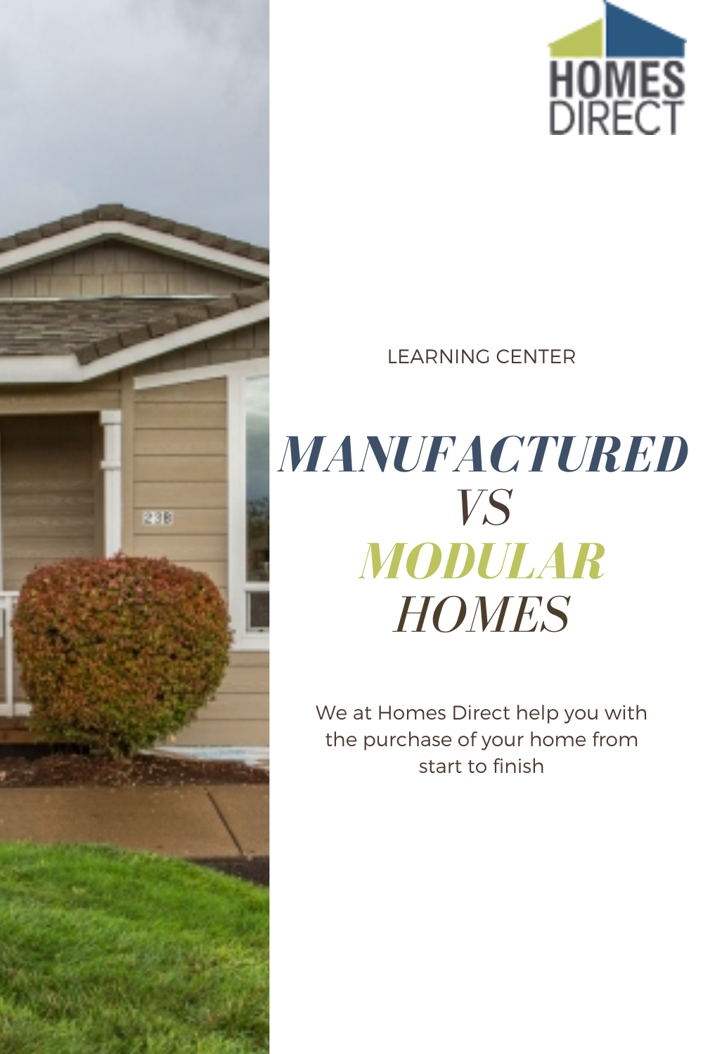 Manufactured Vs Modular Homes In 2020 Buying A Manufactured Home Modular Homes Learning Centers