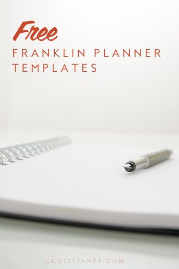 Free Franklin Planner templates Organized Franklin planner