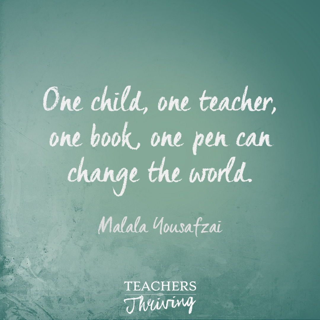 One Child One Teacher One Book One Pen Can Change The World