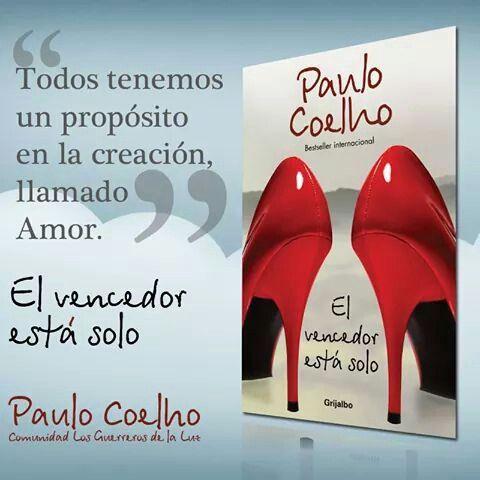 El Vencedor Está Solo Paulo Coelho Llamar Amor Y