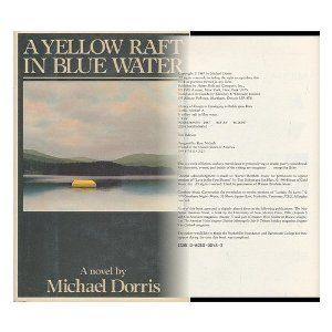 A Yellow Raft In Blue Water Michael Dorris National Bestseller