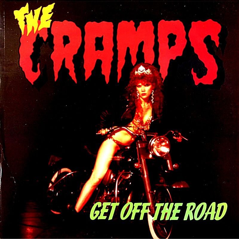 The Cramps - Get Off The Road
