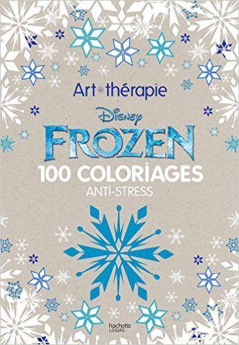 Frozen 100 Coloriages Anti Stress