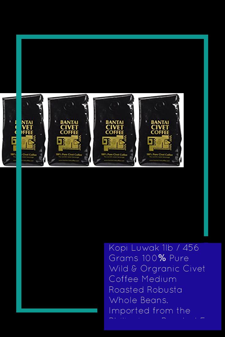 Kopi Luwak 1lb / 456 Grams 100 Pure Wild & Orgranic Civet
