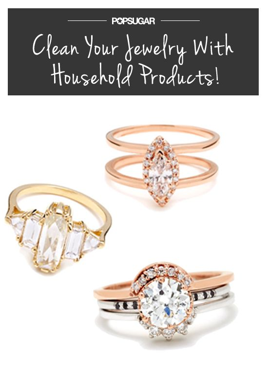 How to Clean Your Engagement Ring at Home Household products