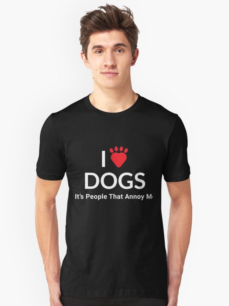 Funny Shirt For Dog Lovers Dog Is The Best Friend And Is Better Than People T Shirt Shirts Classic T Shirts