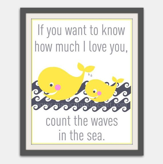 Nursery decor- baby nursery art, inspirational love quote, whale, yellow and grey 8x10 inch print