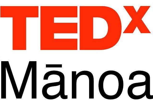 On October 5 2012 Tedxmanoa Will Focus On Native Ingenuity Knowledge And Wisdom For University Of Hawaii University Of Hawaii At Manoa Knowledge And Wisdom