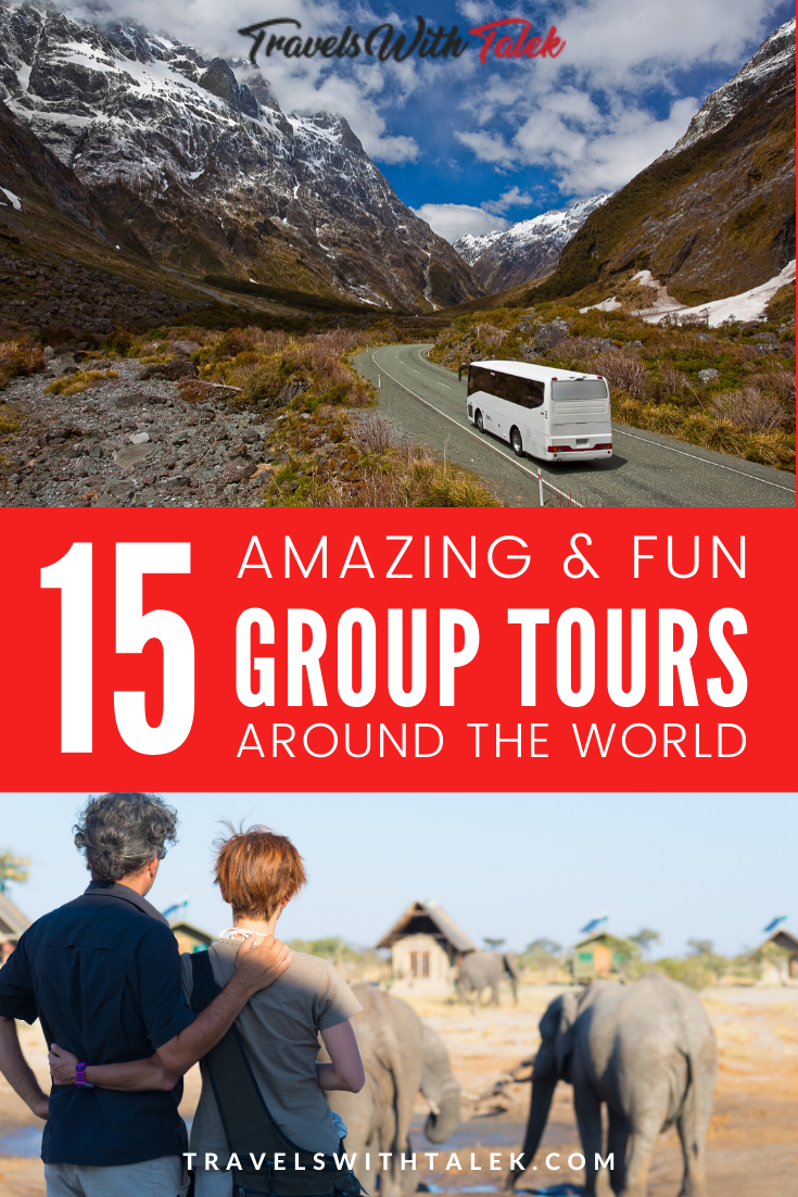 If you think group tours mean unpleasant experiences and visiting tourist traps, you've been missing out! Get recommendations for some of the best group tours around the world to see if they're right for you. #smallgrouptours #tourcompanies #besttours #traveltips #travelguides
