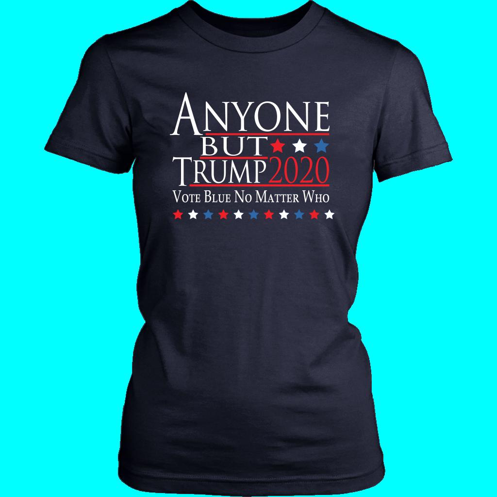 ANYONE BUT TRUMP Women's T-shirt  Vote Blue No Matter Who - District Womens Shirt / Navy / 3XL