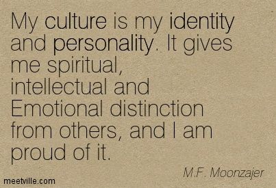 37 Awesome Cultural Identity Quotes Images Fashion Ideas