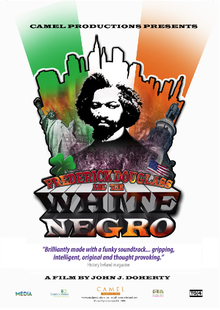 002 Frederick Douglass and the White Negro is a documentary