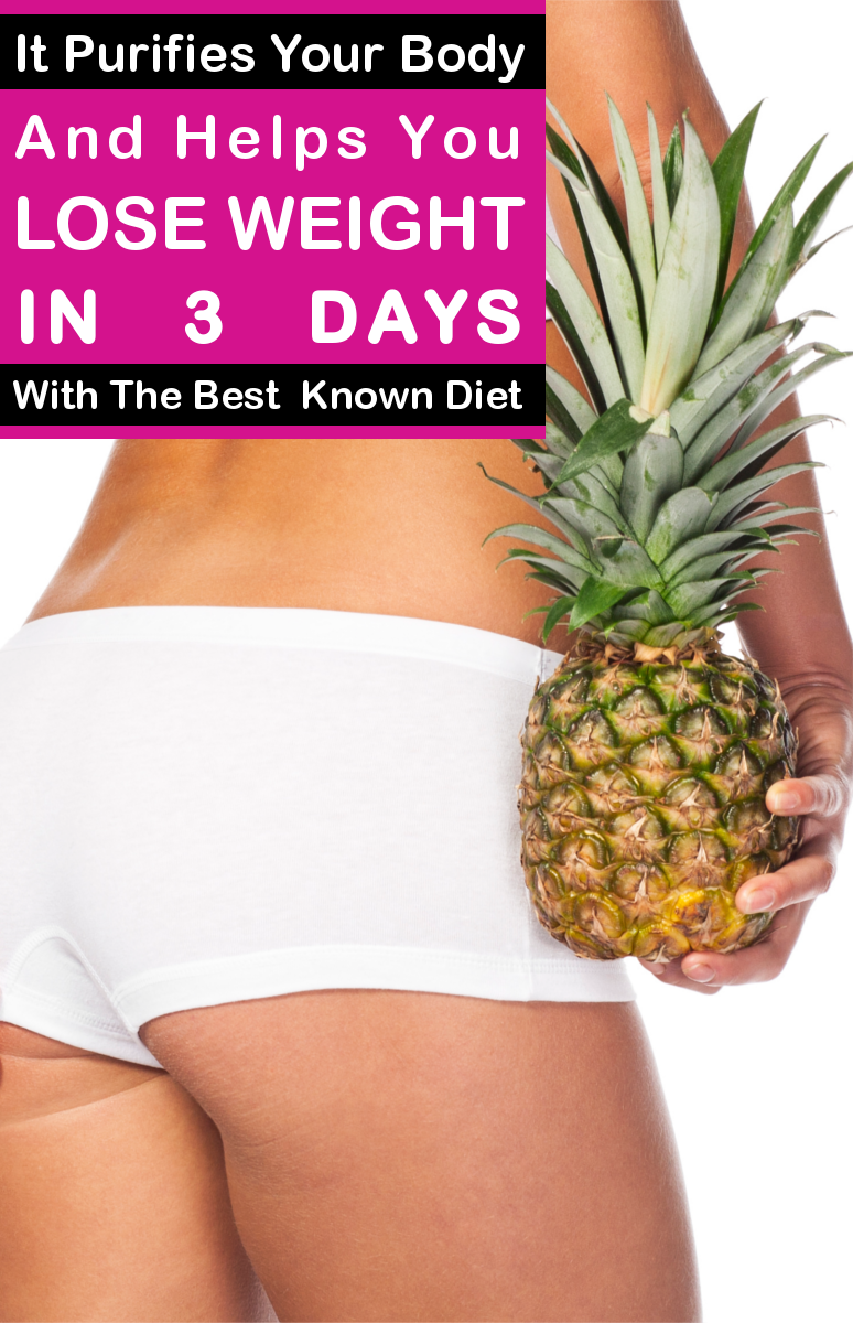 It Purifies Your Body And Helps You Lose Weight In 3 Days With The Best Known Diet
