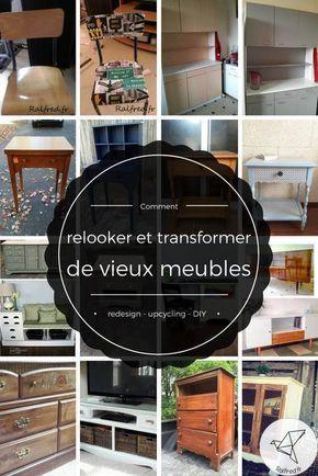comment relooker et transformer des vieux meubles diy bricolage pinterest mobilier de. Black Bedroom Furniture Sets. Home Design Ideas