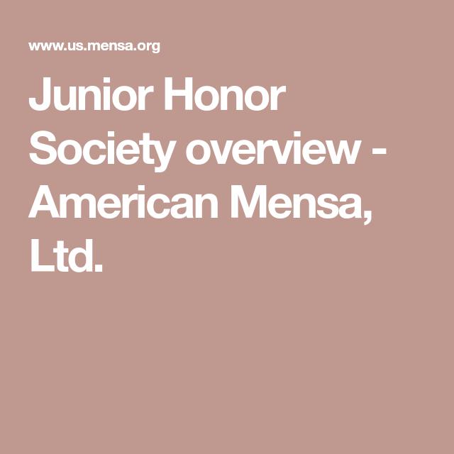 Junior Honor Society overview - American Mensa, Ltd.