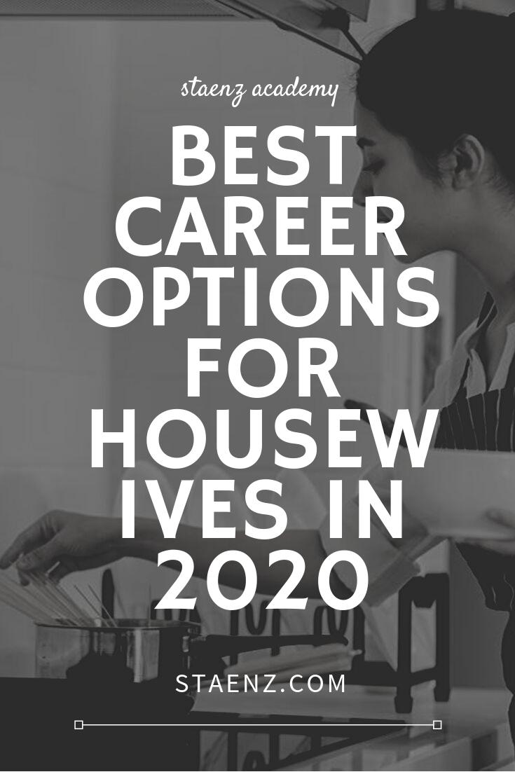 Best Careers 2020.Best Career Options For Housewives In 2020 Best Digital