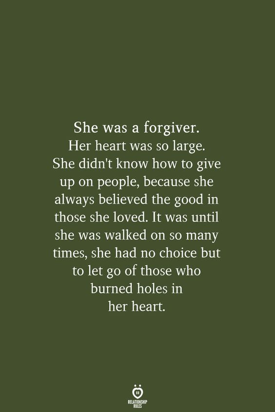 She Was A Forgiver Her Heart Was So Large