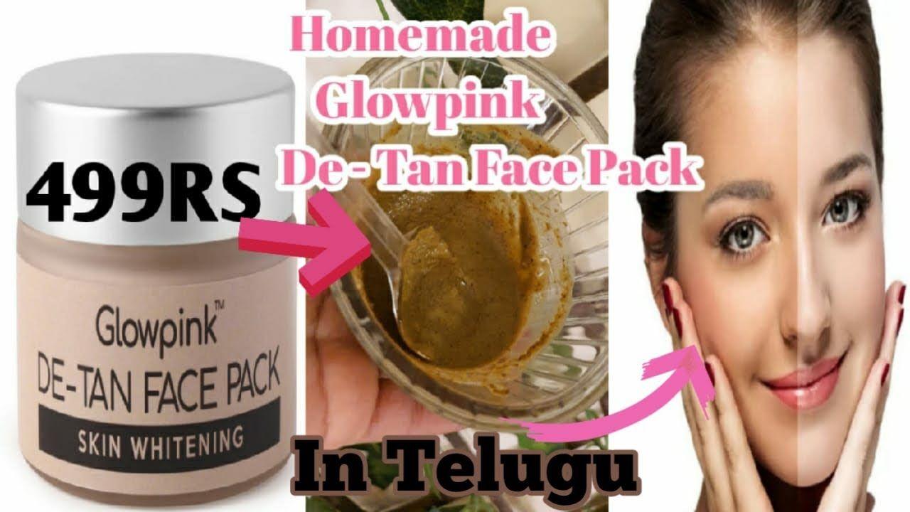 Homemade&DIY Glowpink DeTan Face Pack in Telugu|DIY Instant Skin Whiteni...