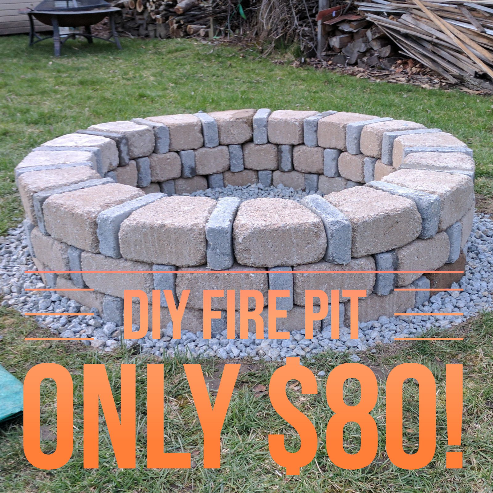 Easy diy fire pit for only 80 from menards diy for Brick fire pit construction