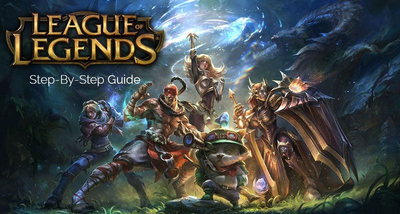 A stepbystep guide on how to play League of Legends on