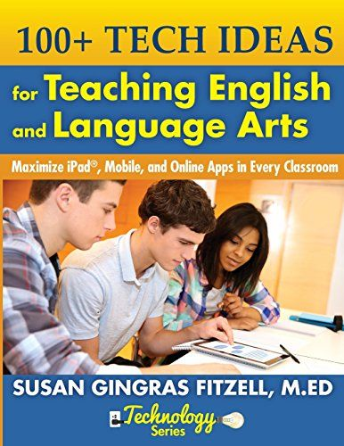 TEACHERS TODAY ONLY 25% OFF! 100+ Tech Ideas for Teaching English and Language Arts: Maximize iPad, Mobile, and Online Apps in Every Classroom by Susan Gingras Fitzell M.Ed. http://www.amazon.com/dp/1932995331/ref=cm_sw_r_pi_dp_XQmQwb03B763P