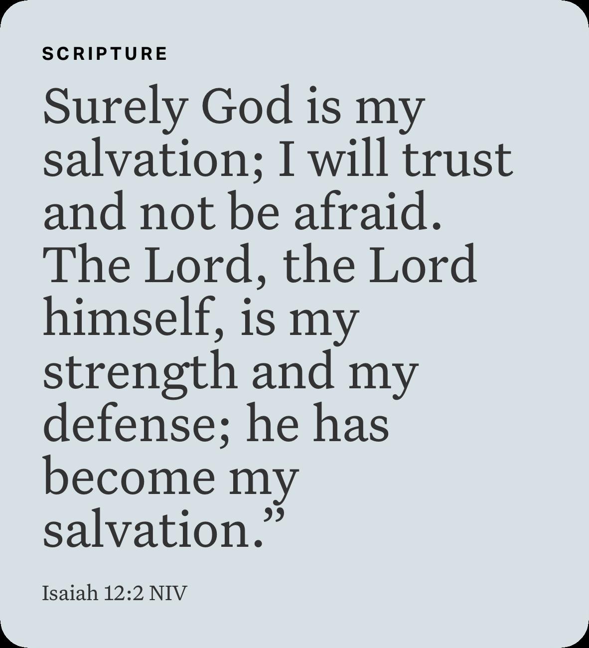 Isaiah 12 2 Niv Isaiah 12 Bible Apps My Salvation