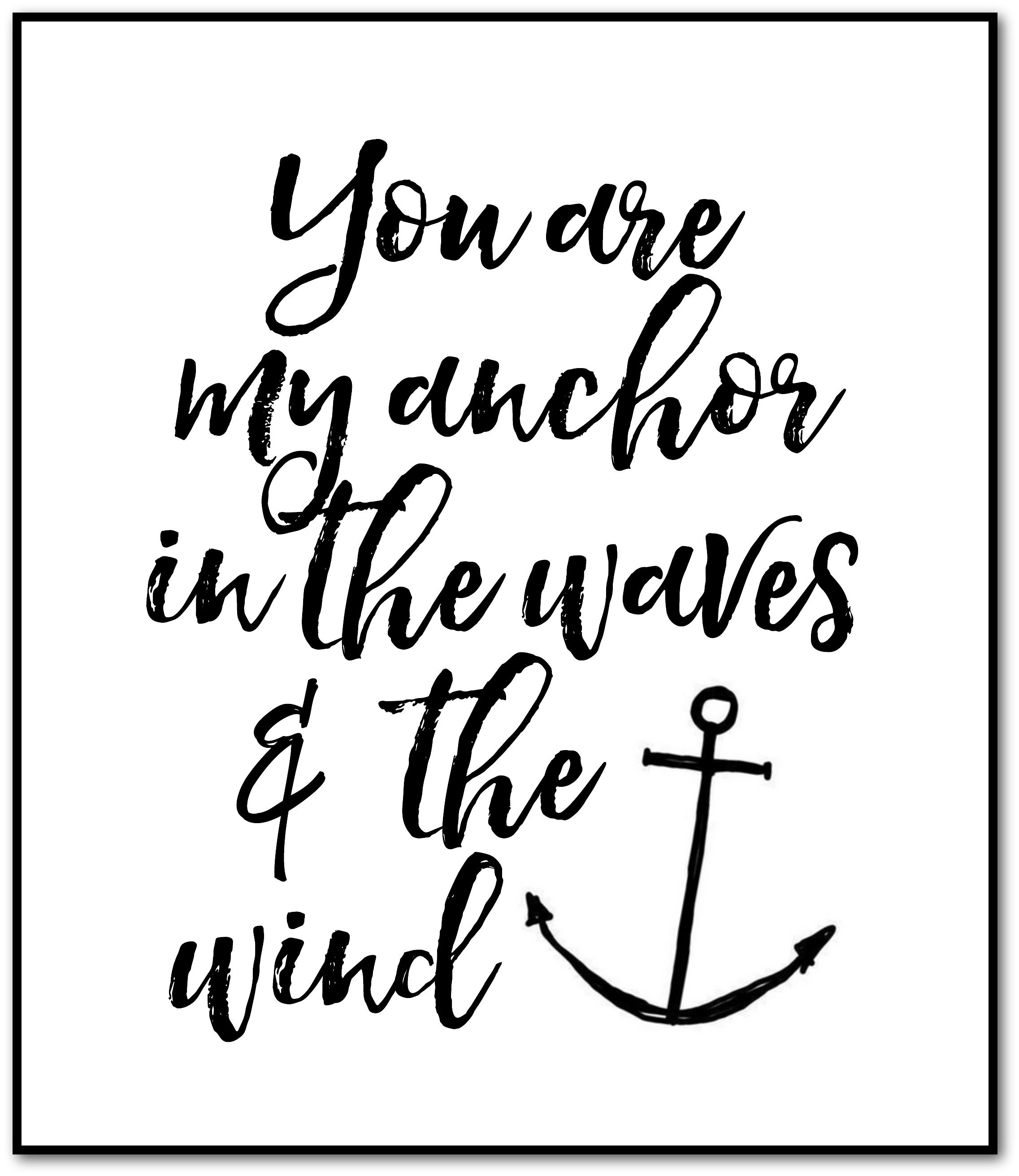 You are my anchor free printable | Free Printables ...