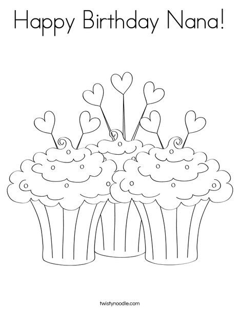 Happy Birthday Nana Coloring Page - Twisty Noodle ...