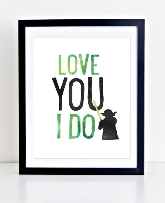 Yoda Print Printable Wall Art Love You I Do Print By DuneStudio New Star Wars Love Quotes