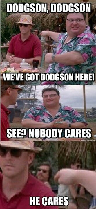 Nobody Cares Meme Jurassic Park : nobody, cares, jurassic, Never, Noticed, Cares, Funny, Pictures,, Jurassic, Park,, Friend, Memes
