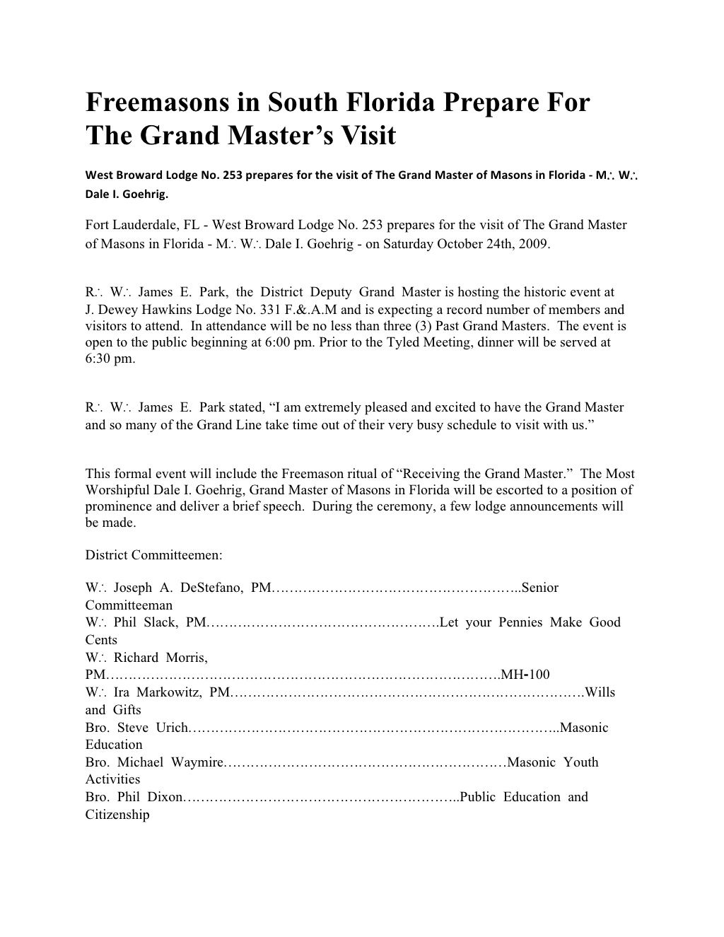 Freemasons in South Florida Prepare For The Grand Master's Visit