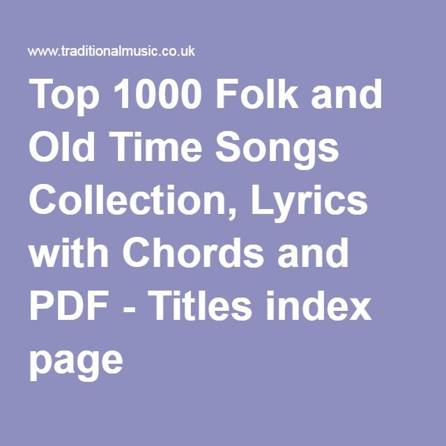 Top 1000 Folk and Old Time Songs Collection, Lyrics with