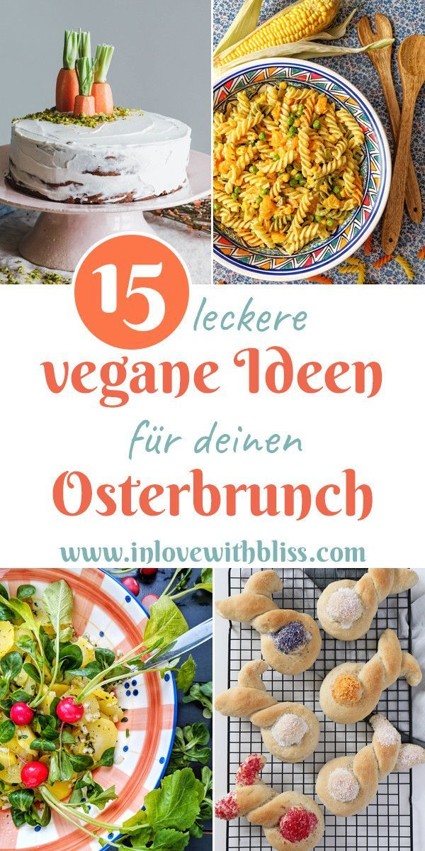 Photo of 15 leckere vegane Ideen für deinen Osterbrunch • In Love with Bliss