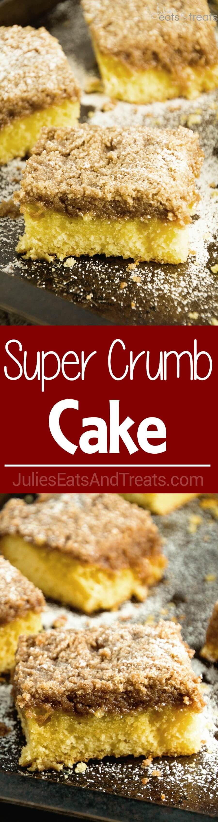 Super Crumb Cake This Delicious Coffee Cake Recipe
