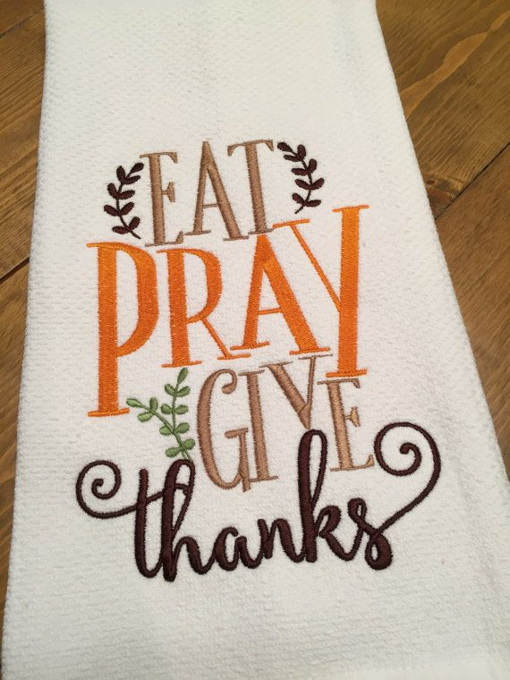 Thanksgiving Kitchen Towel By Sandykl324 On Etsy