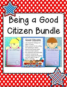 being a good citizen in my community teaching citizenship an example of how teaching about being a good citizen can be incorporated literacy this bundle includes a number of writing scaffolds