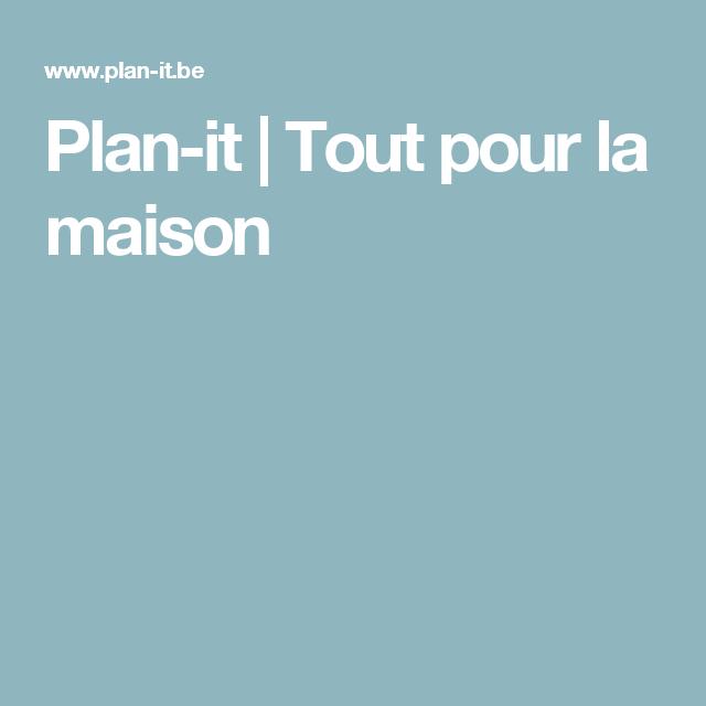 Tout Pour La Maison #7: Plan-it | Tout Pour La Maison