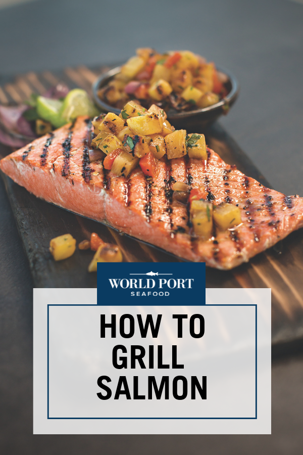The Perfect 15 Minute Grilled Salmon | Recipe | Grilled