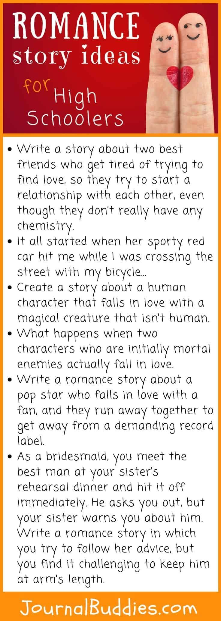 Romance Story Ideas For High Schoolers Writing Prompts Romance Creative Writing Prompts Story Writing Prompts