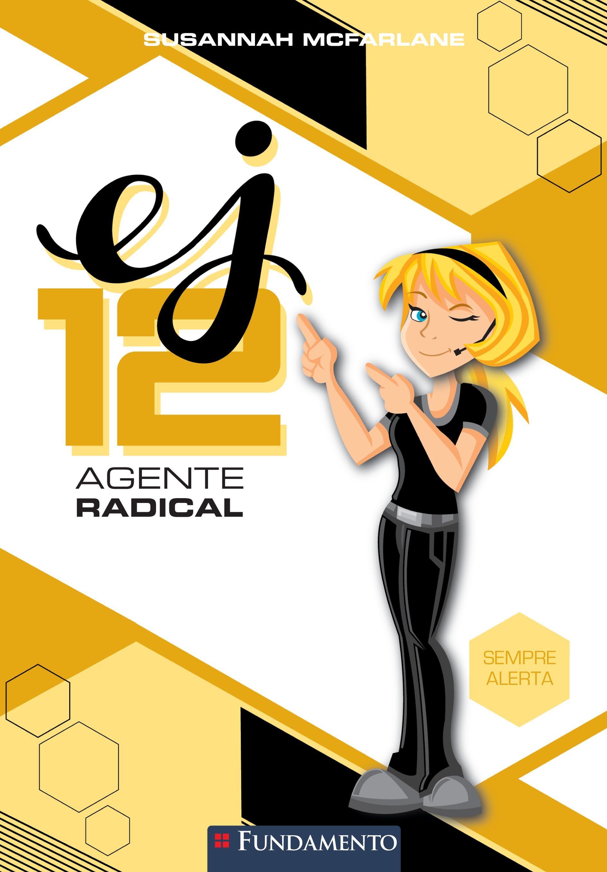 Sempre Alerta Colecao Ej12 Agente Radical Http