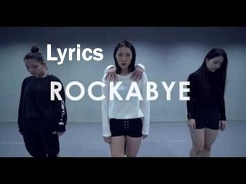 Clean Bandit - Rockabye Ft. Sean Paul & Anne-Marie (Lyrics) - YouTube |  Music | Pinterest | Clean bandit, Sean paul and Hit songs