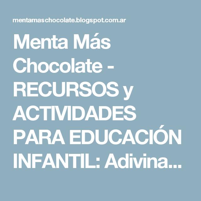 Menta Más Chocolate - RECURSOS y ACTIVIDADES PARA EDUCACIÓN INFANTIL: Adivinanzas sobre la FAMILIA