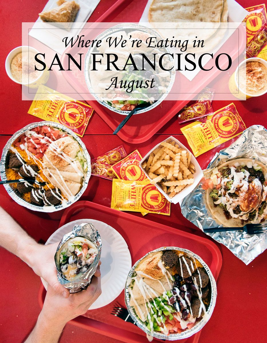 Good Eats In San Francisco August Edition Foodie Travel Eat Foodie