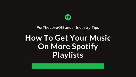 How To Get Your Music On More Spotify Playlist Find Curators And Pitch Your Music Spotify Playlist Spotify Music Blog